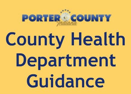 Porter County Health Department Guidance