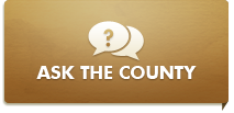Ask the County